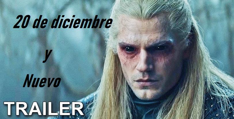 Anuncio nuevo Trailer de The Witcher y fecha de estreno