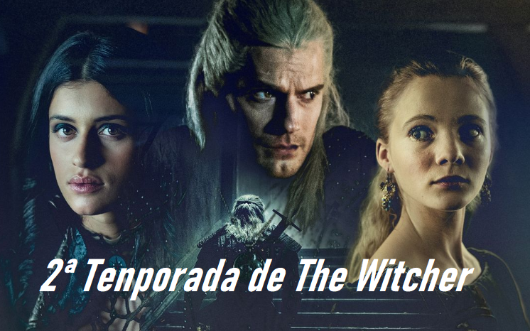 2ª Temporada The Witcher 2020-2021
